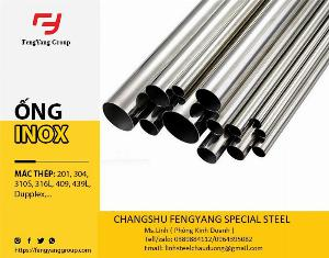 SUS316L - ống inox chất lượng cao, đầy đủ giấy tờ Co, Cq !