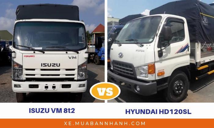 So sánh xe tải Isuzu VM 8t2 với xe tải Hyundai 8 Tấn HD120SL