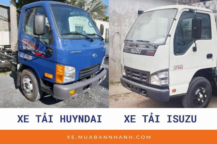 Mua xe tải 2t5 nên chọn Hyundai hay Isuzu