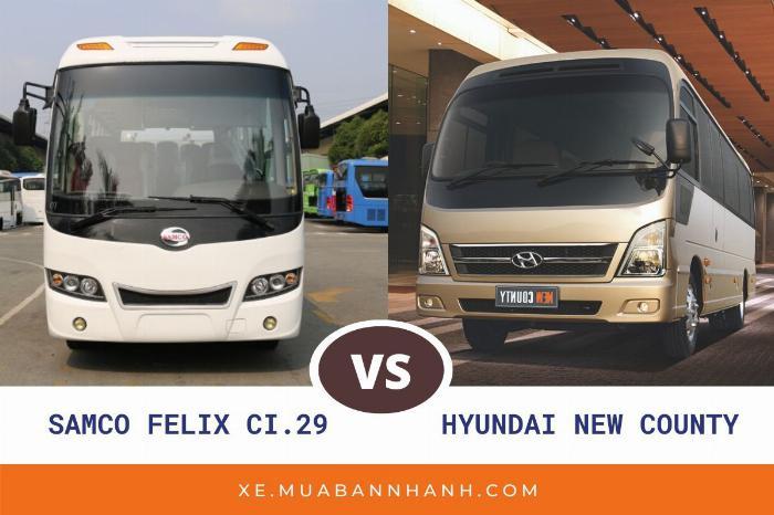 So sánh xe Samco Felix Li 29 chỗ và Hyundai County