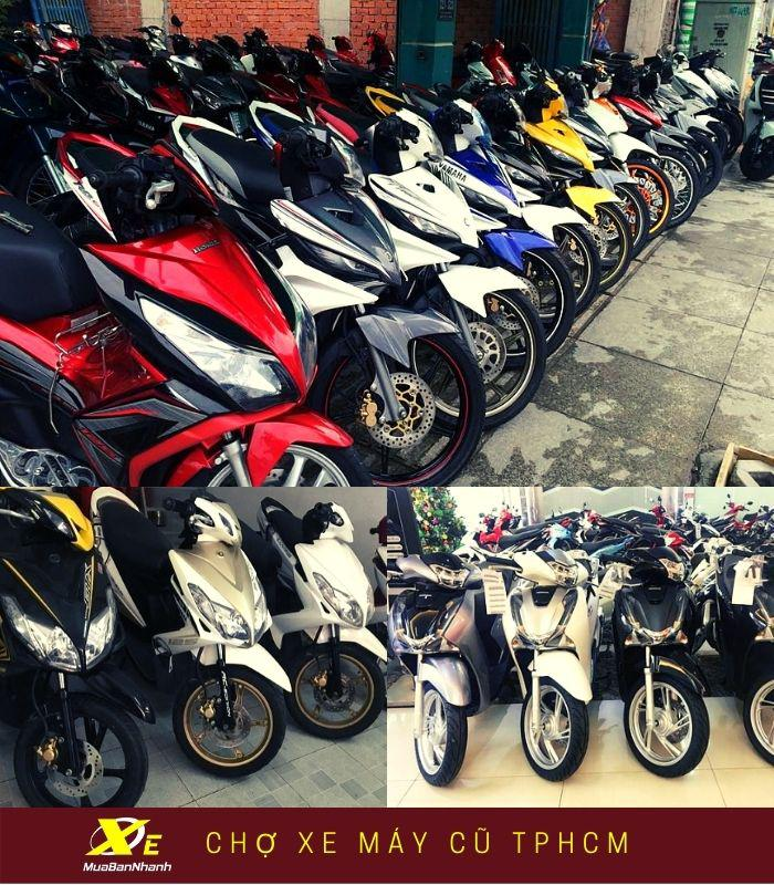 Chợ xe máy cũ TPHCM, cửa hàng xe máy cũ TPHCM