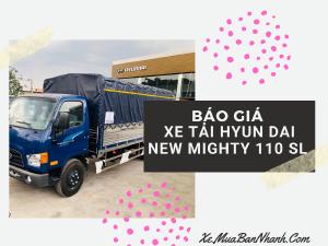 Báo giá xe tải Hyundai New Mighty 110SL thùng dài 5m7 nâng cấp kích thước thùng, vận chuyển hàng hóa linh hoạt và nhiều hơn