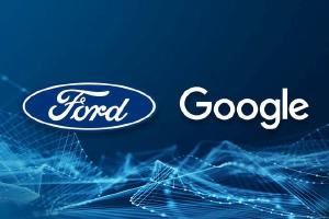 Ford hợp tác với Google phát triển hệ thống kết nối mới dựa trên hệ điều hành Android Automotive